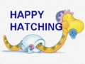 Happy Hatching
